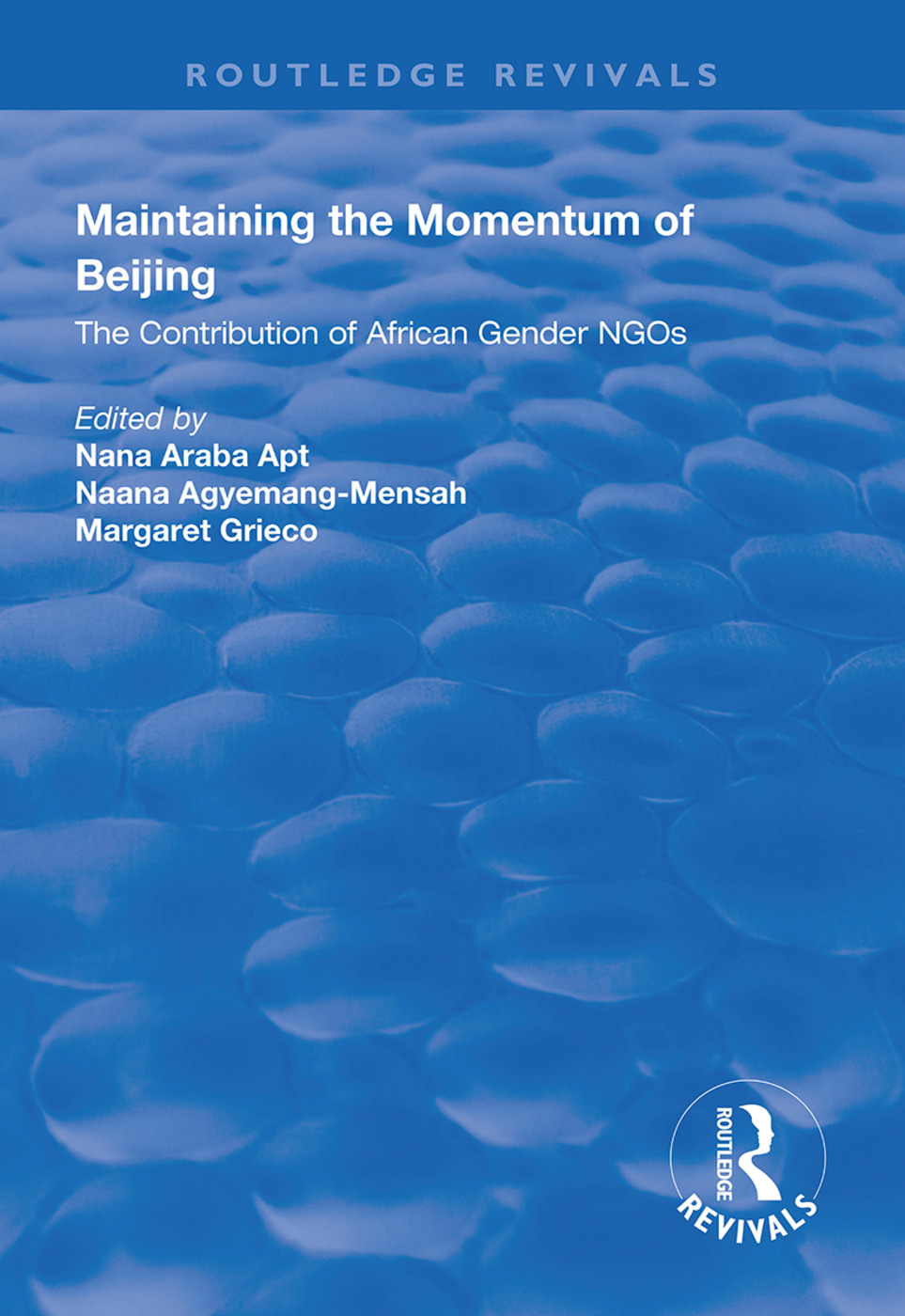 Maintaining the Momentum of Beijing: The Contribution of African Gender NGOs, 1st Edition (Paperback) book cover