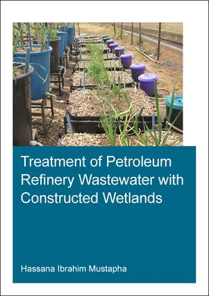 Treatment of Petroleum Refinery Wastewater with Constructed Wetlands: 1st Edition (Paperback) book cover