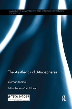The Aesthetics of Atmospheres: 1st Edition (e-Book) book cover