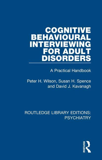 Cognitive Behavioural Interviewing for Adult Disorders
