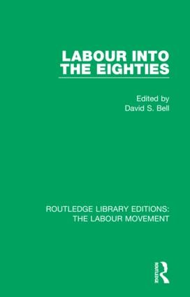 Labour into the Eighties book cover