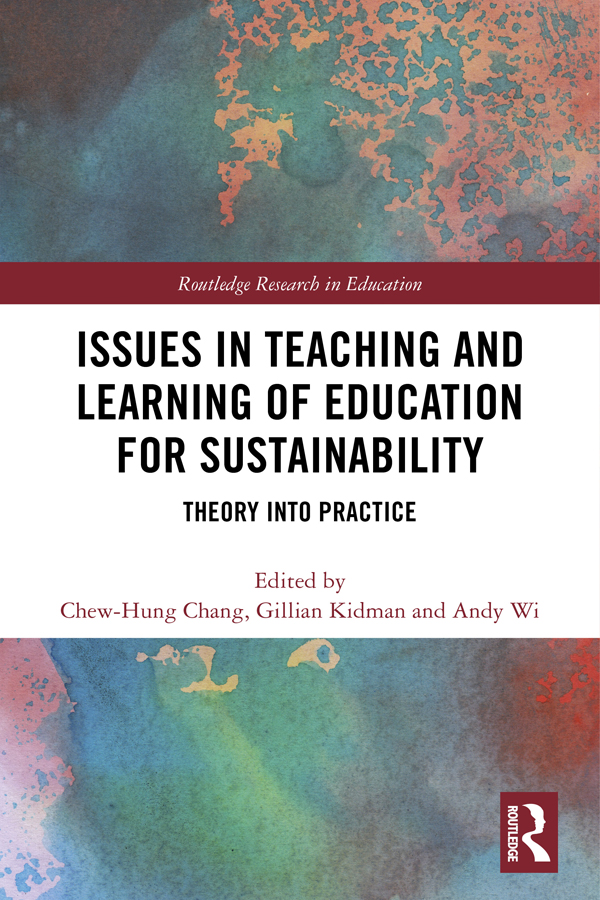 Issues in Teaching and Learning of Education for Sustainability: Theory into Practice book cover