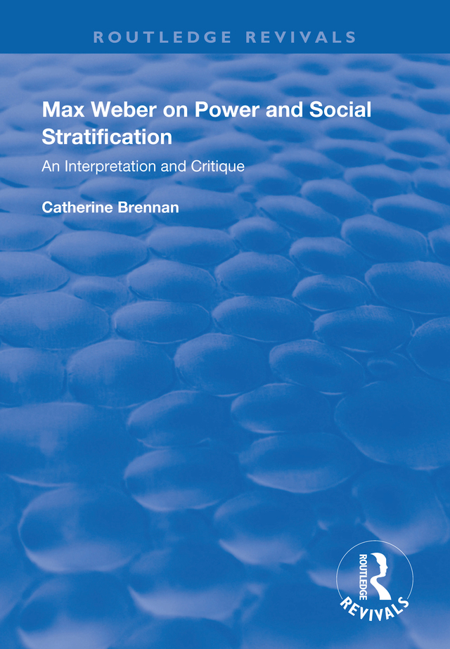 Max Weber on Power and Social Stratification: An Interpretation and Critique, 1st Edition (Paperback) book cover