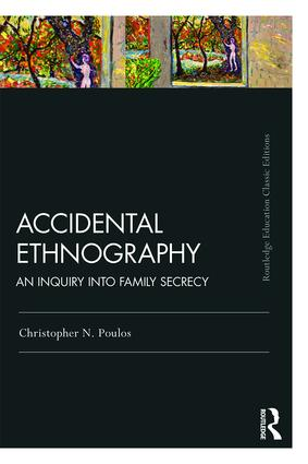 Accidental Ethnography: An Inquiry into Family Secrecy book cover