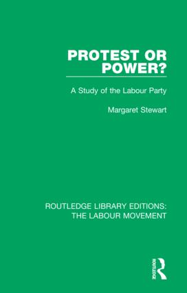 Protest or Power?: A Study of the Labour Party book cover