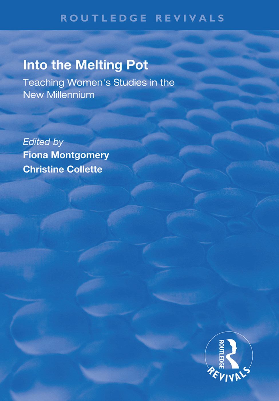 Into the Melting Pot: Teaching Women's Studies into the New Millennium, 1st Edition (Hardback) book cover