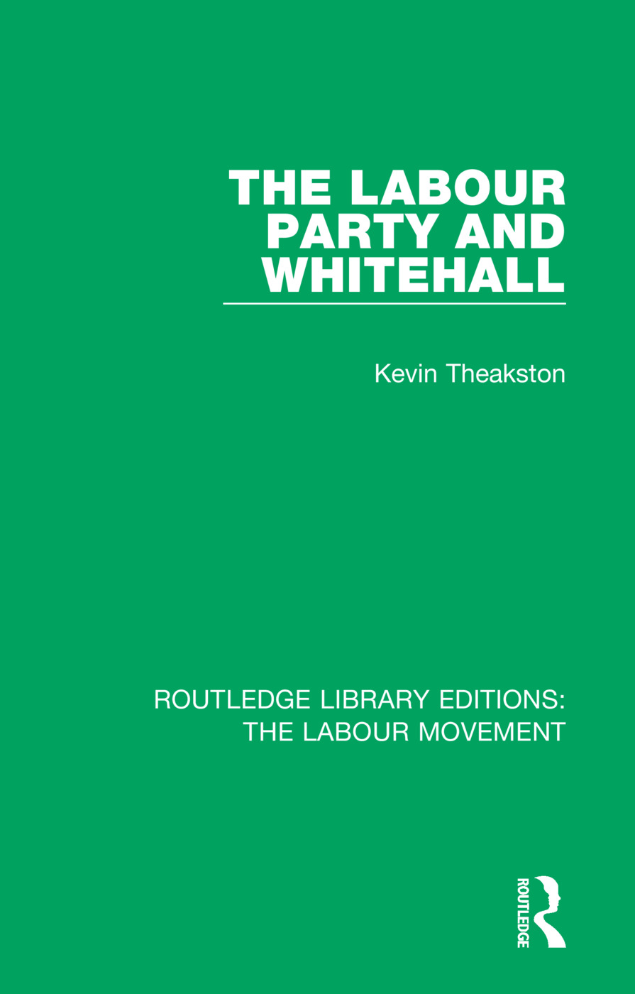 The Labour Party and Whitehall book cover