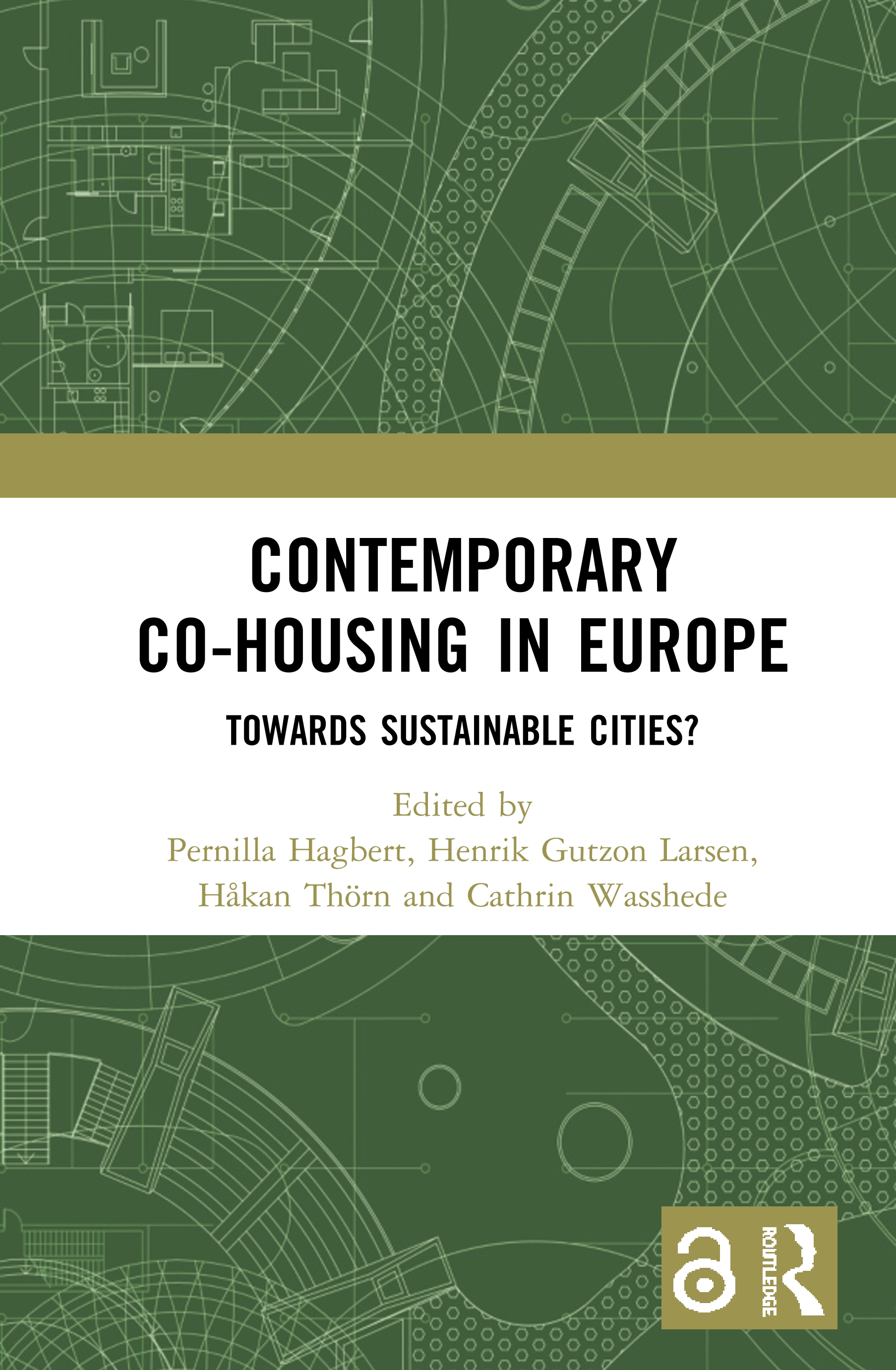 Contemporary Co-housing in Europe (Open Access): Towards Sustainable Cities?, 1st Edition (Hardback) book cover