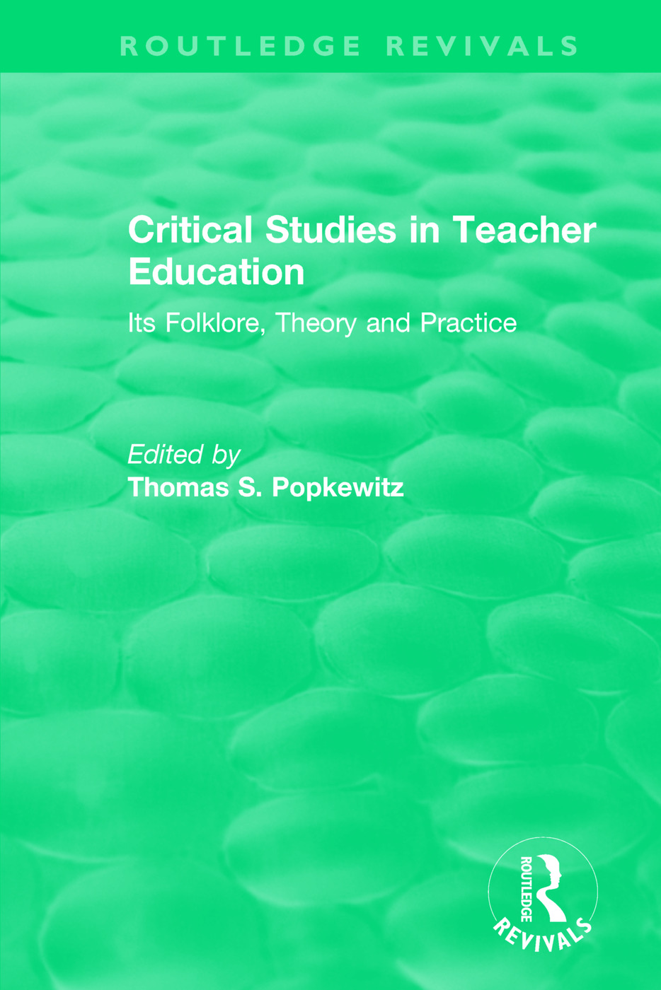 Critical Studies in Teacher Education