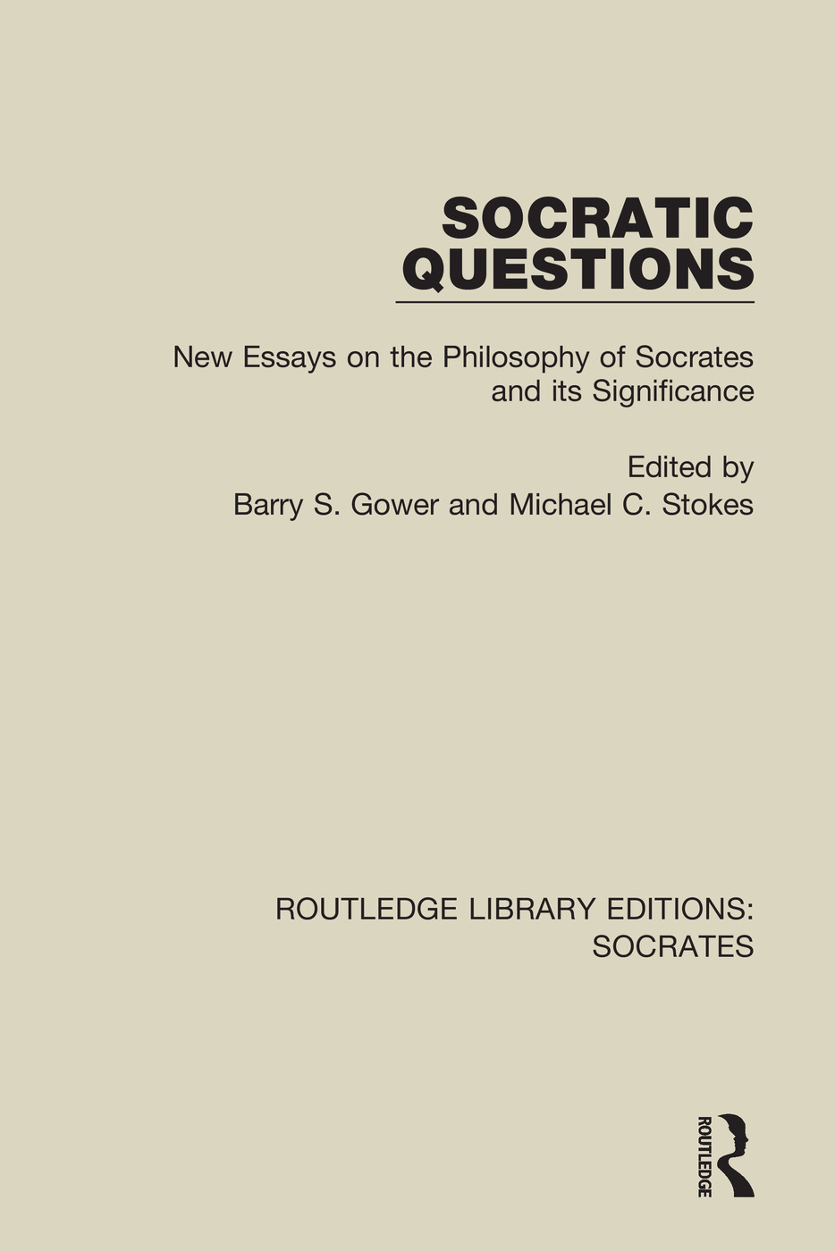 Socratic Questions: New Essays on the Philosophy of Socrates and its Significance book cover