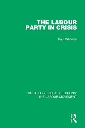 The Labour Party in Crisis: 1st Edition (e-Book) book cover