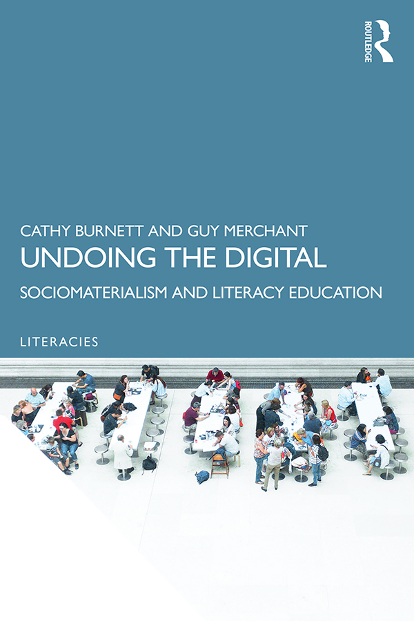 Undoing the Digital: Sociomaterialism and Literacy Education, 1st Edition (Paperback) book cover