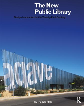 The New Public Library: Design Innovation for the Twenty-First Century book cover