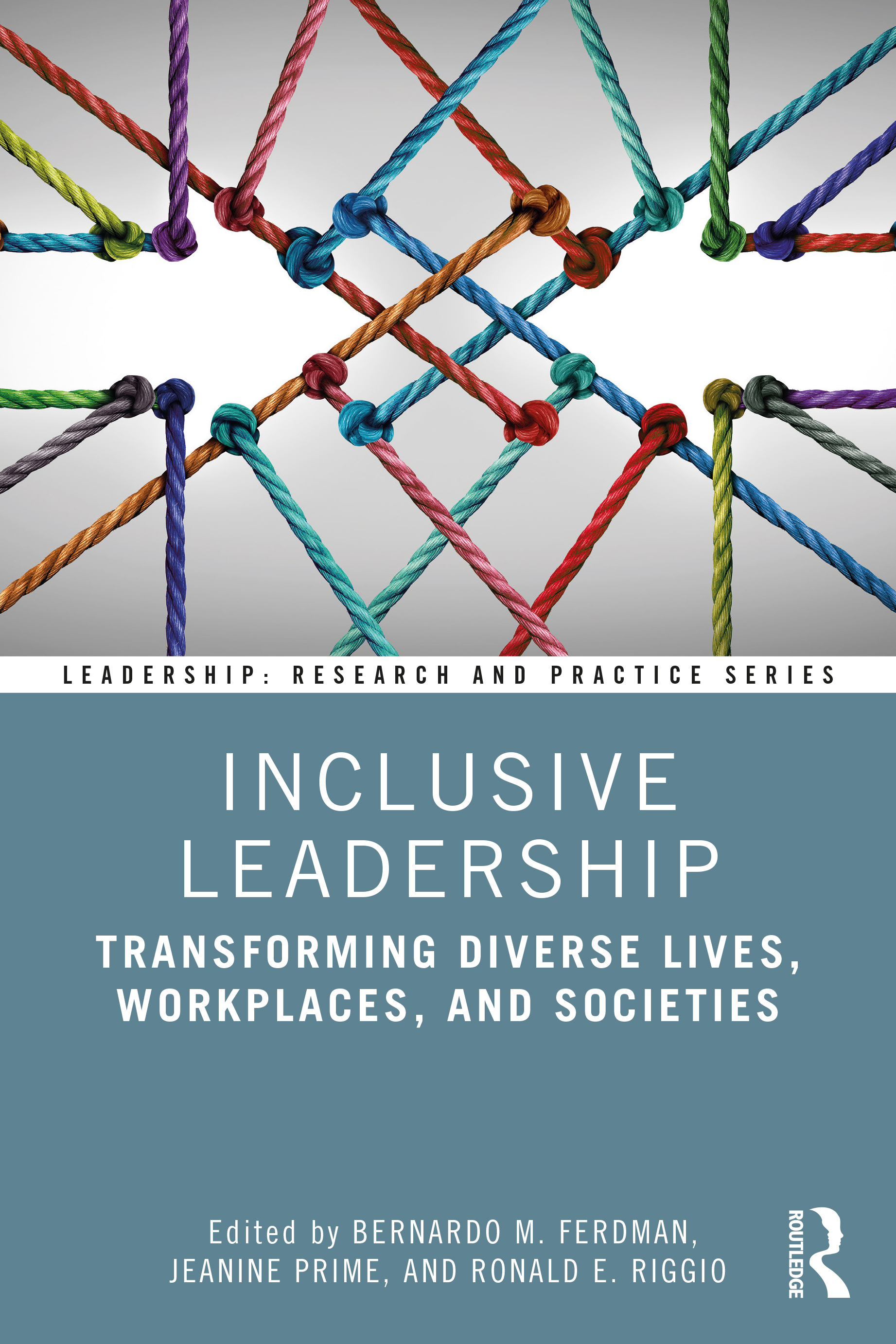 Inclusive Leadership: Transforming Diverse Lives, Workplaces, and Societies book cover