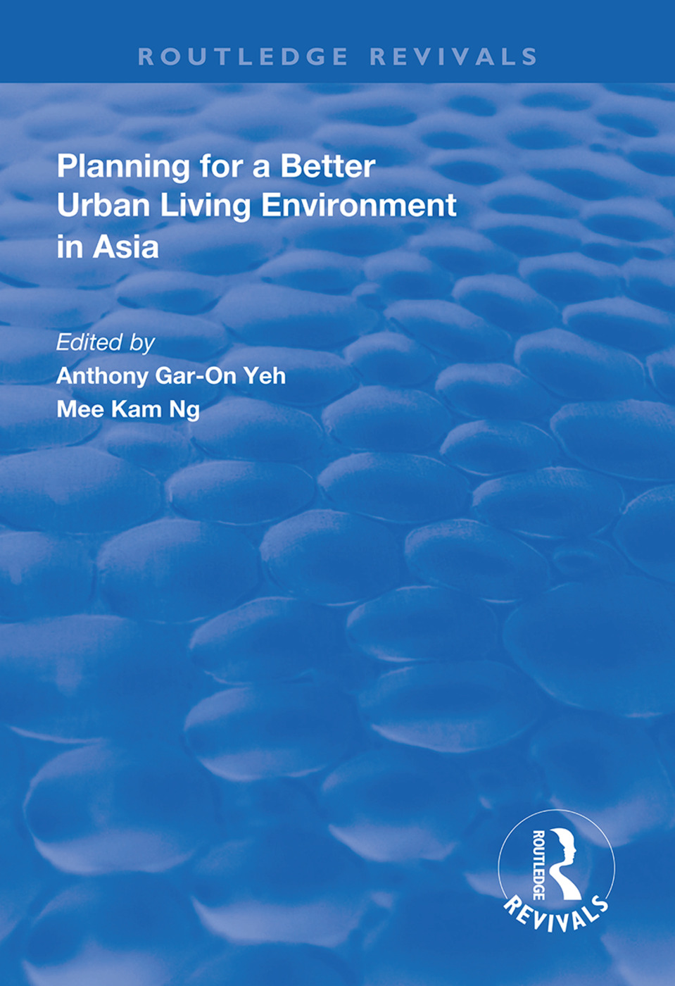 Planning for a Better Urban Living Environment in Asia: 1st Edition (Hardback) book cover