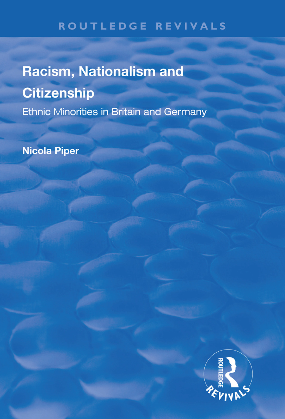 Racism, Nationalism and Citizenship: Ethnic Minorities in Britain and Germany book cover