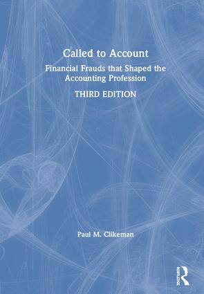 Called to Account: Financial Frauds that Shaped the Accounting Profession book cover