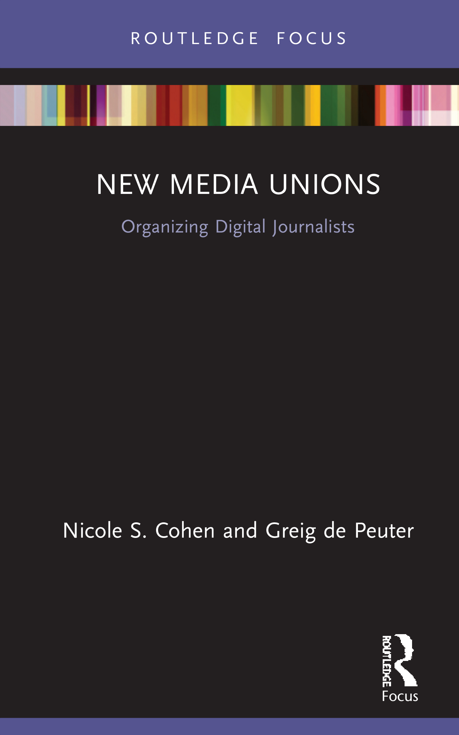 New Media Unions: Organizing Digital Journalists book cover