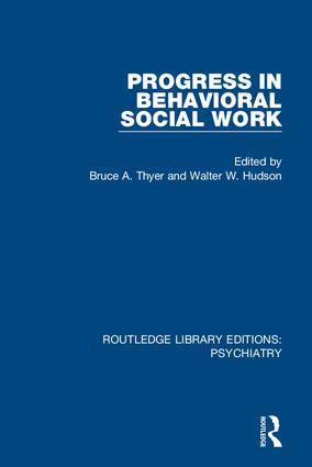 Progress in Behavioral Social Work book cover