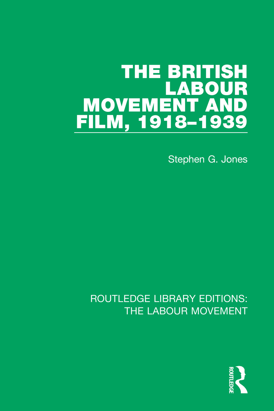 The British Labour Movement and Film, 1918-1939 book cover