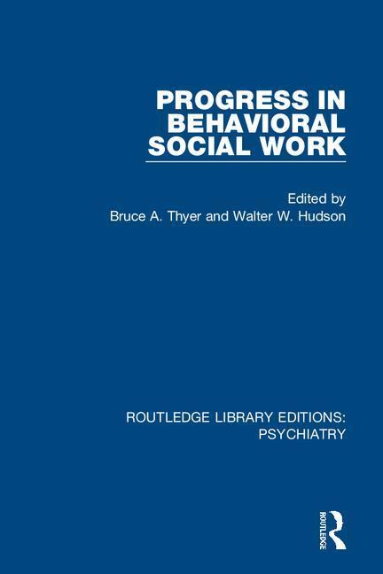 Progress in Behavioral Social Work