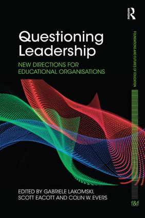 Questioning Leadership: New directions for educational organisations, 1st Edition (Paperback) book cover