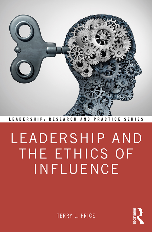 Leadership and the Ethics of Influence book cover
