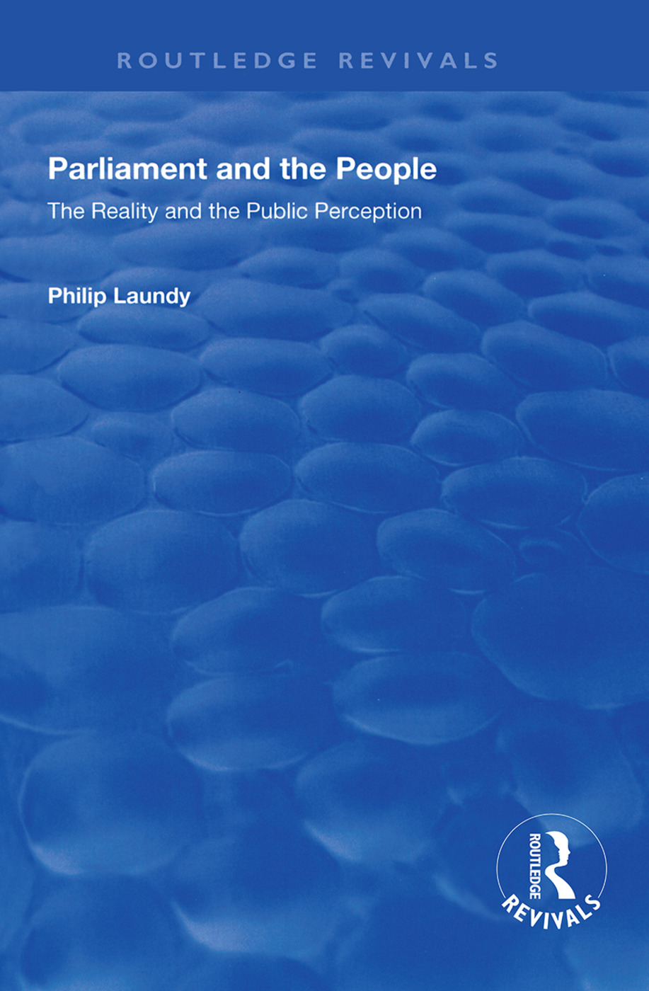Parliament and the People: The Reality and the Public Perception, 1st Edition (Hardback) book cover