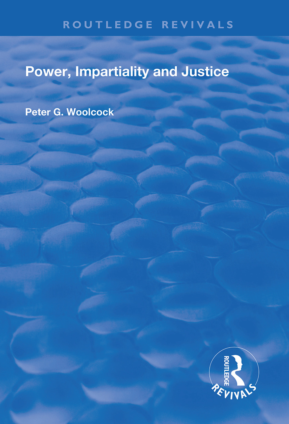 Power, Impartiality and Justice book cover