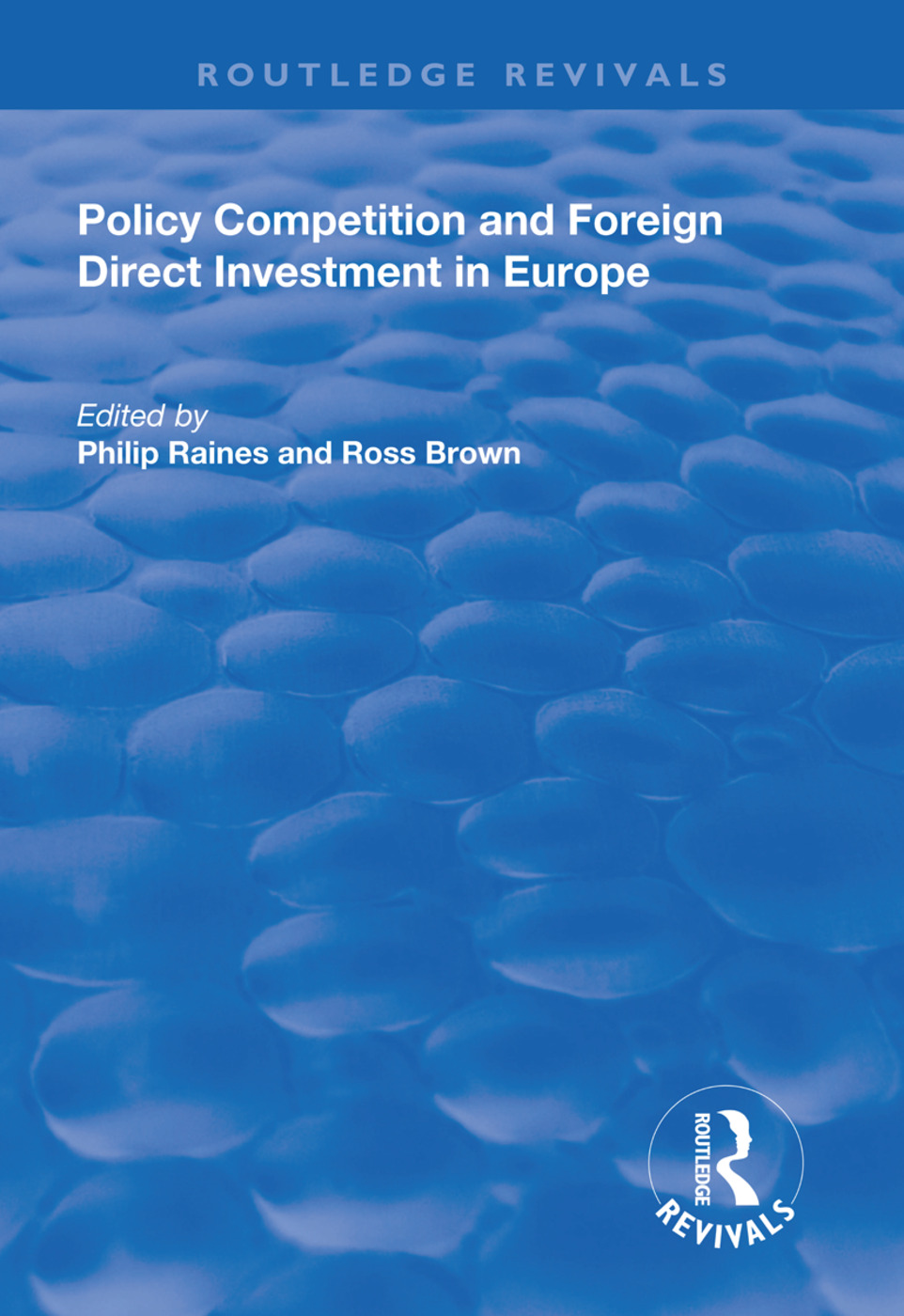 Policy Competition and Foreign Direct Investment in Europe: 1st Edition (Hardback) book cover