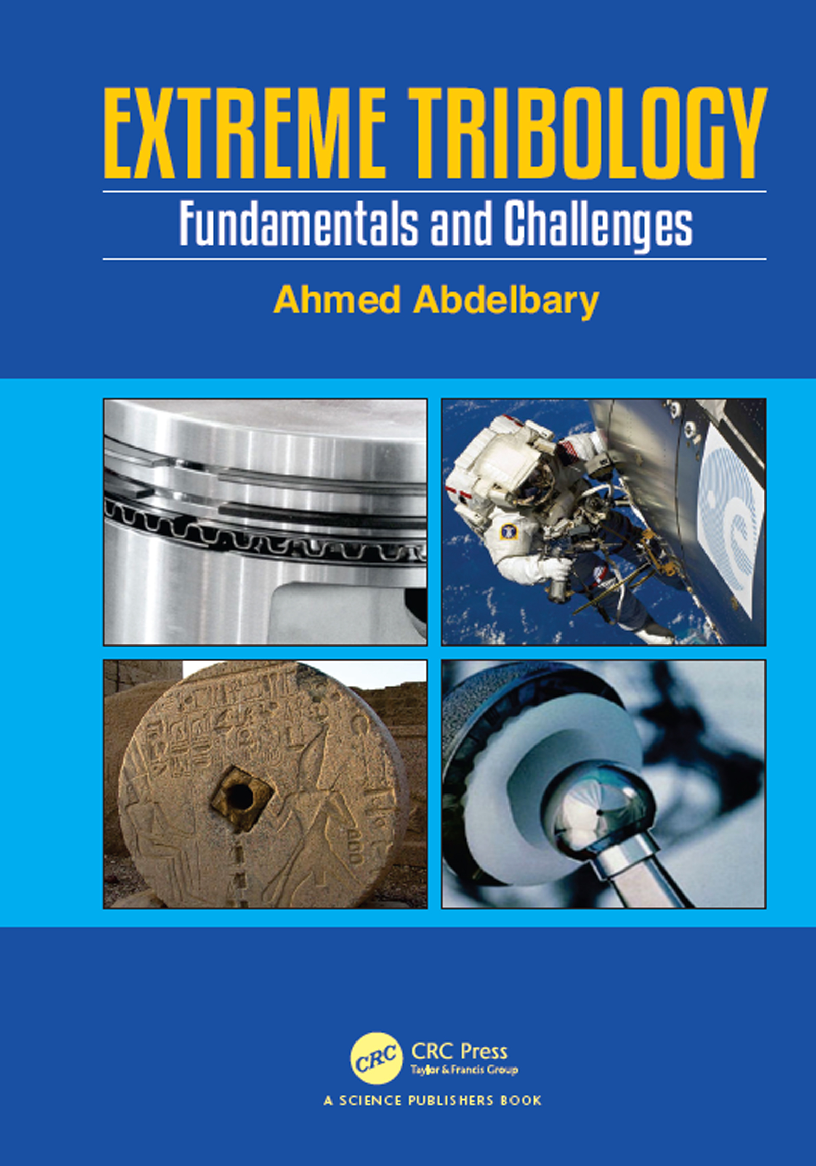 Extreme Tribology: Fundamentals and Challenges book cover