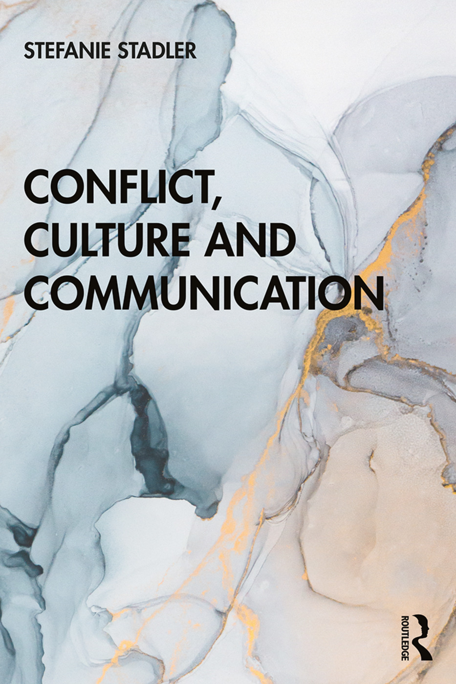 Conflict, Culture and Communication: 1st Edition (e-Book) book cover