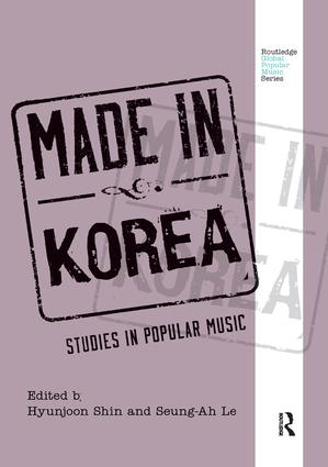 Made in Korea: Studies in Popular Music, 1st Edition (Paperback) book cover