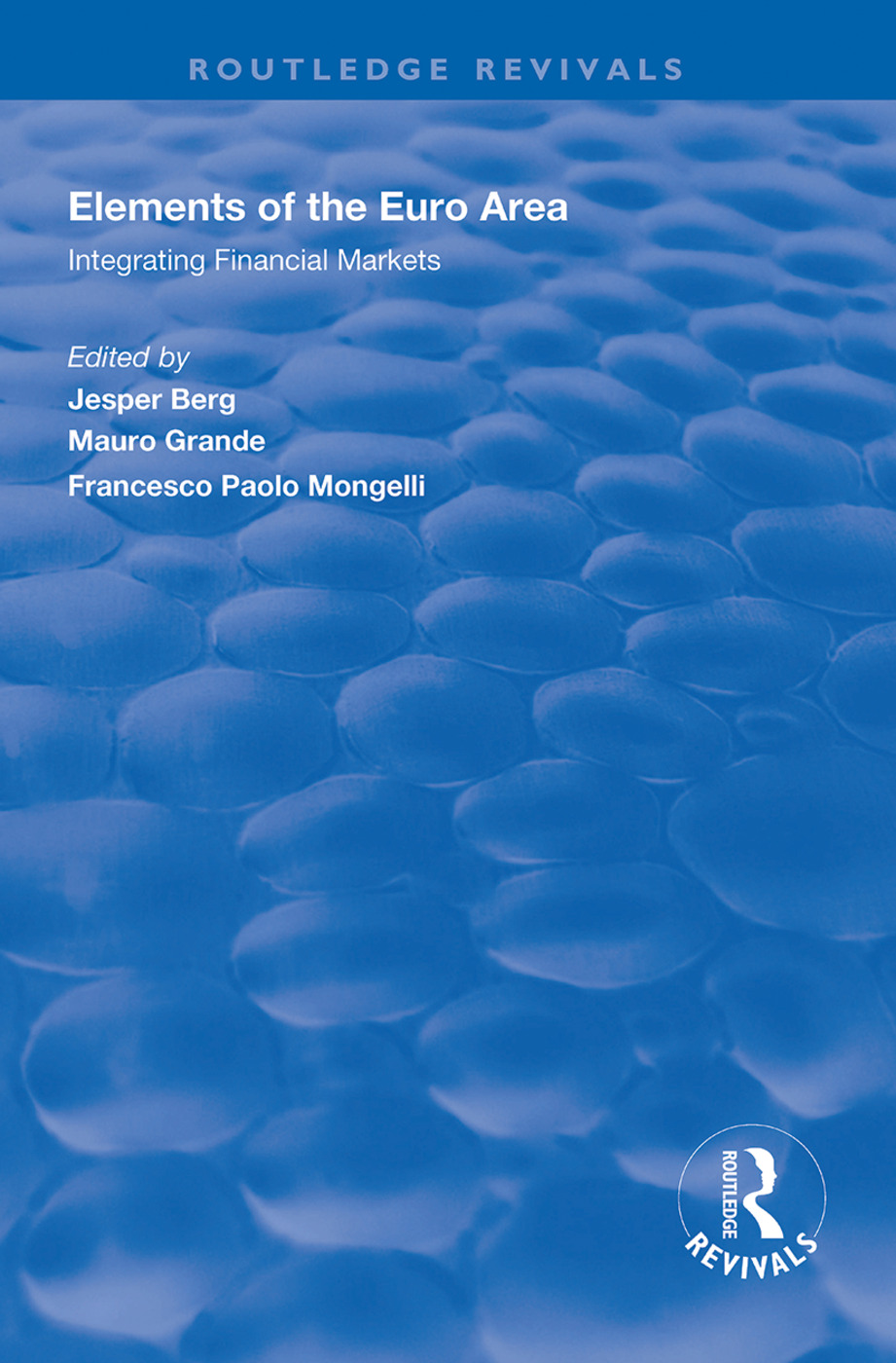 Elements of the Euro Area: Integrating Financial Markets book cover