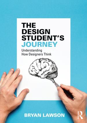 The Design Student's Journey: understanding How Designers Think book cover