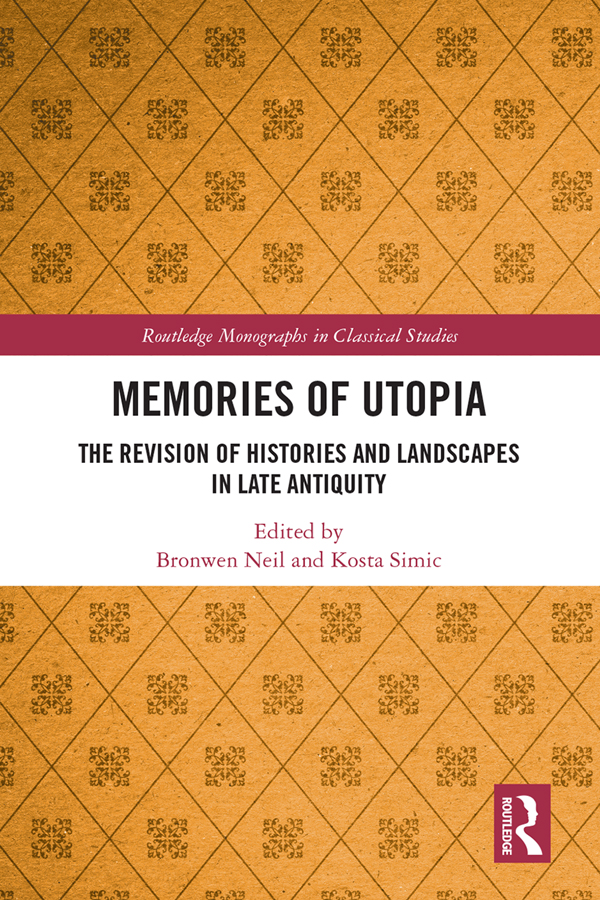 Memories of Utopia: The Revision of Histories and Landscapes in Late Antiquity book cover