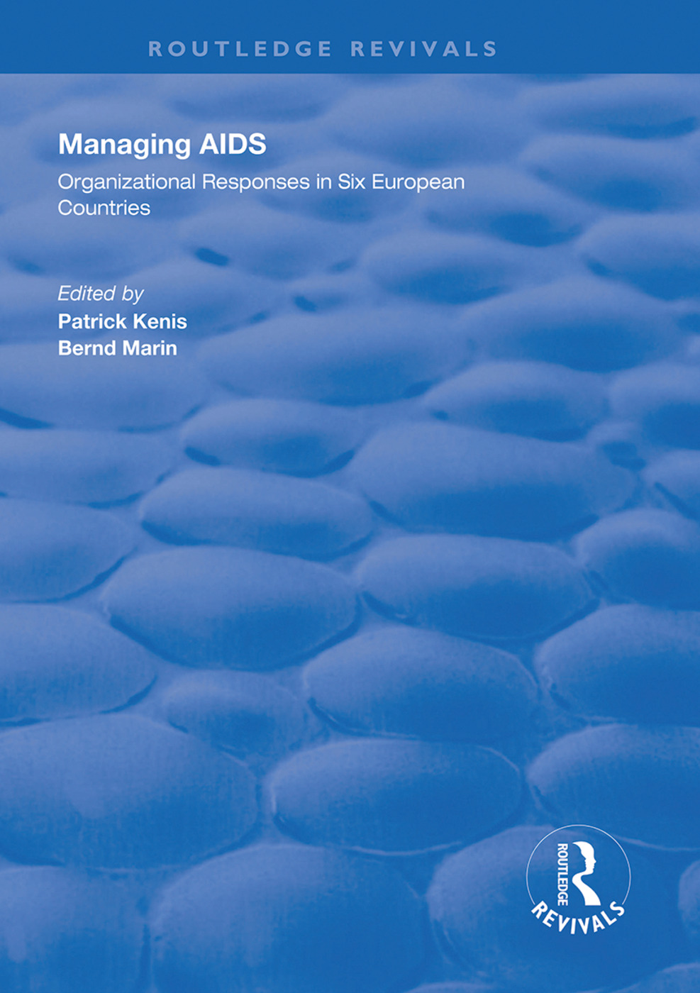 Managing AIDS: Organizational Responses in Seven European Countries, 1st Edition (e-Book) book cover