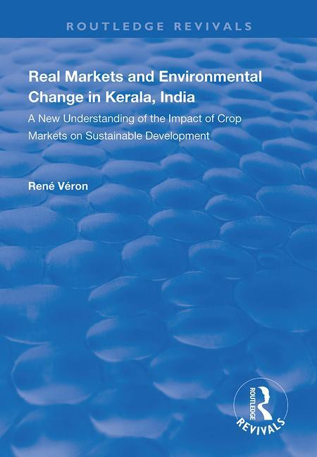 Real Markets and Environmental Change in Kerala, India