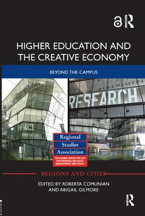 Higher Education and the Creative Economy: Beyond the campus, 1st Edition (Paperback) book cover