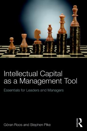 Intellectual Capital as a Management Tool: Essentials for Leaders and Managers, 1st Edition (Paperback) book cover