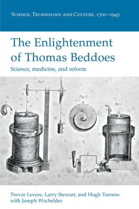 The Enlightenment of Thomas Beddoes: Science, medicine, and reform, 1st Edition (Paperback) book cover