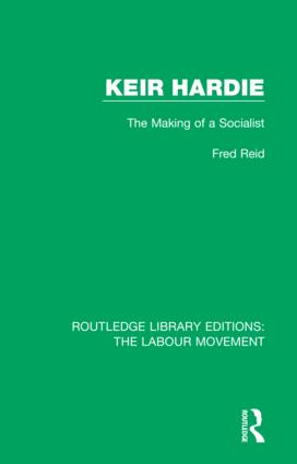 Keir Hardie: The Making of a Socialist book cover