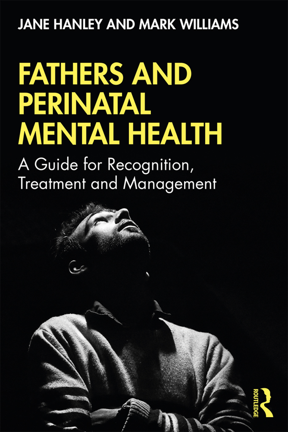 Fathers and Perinatal Mental Health: A Guide for Recognition, Treatment and Management book cover