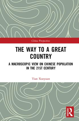 The Way to a Great Country: A Macroscopic View on Chinese Population in the 21st Century book cover