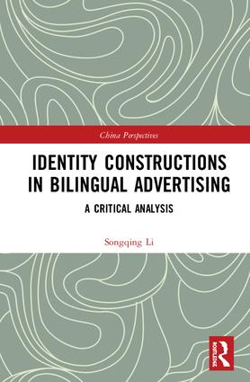 Identity Constructions in Bilingual Advertising: A Critical Analysis book cover