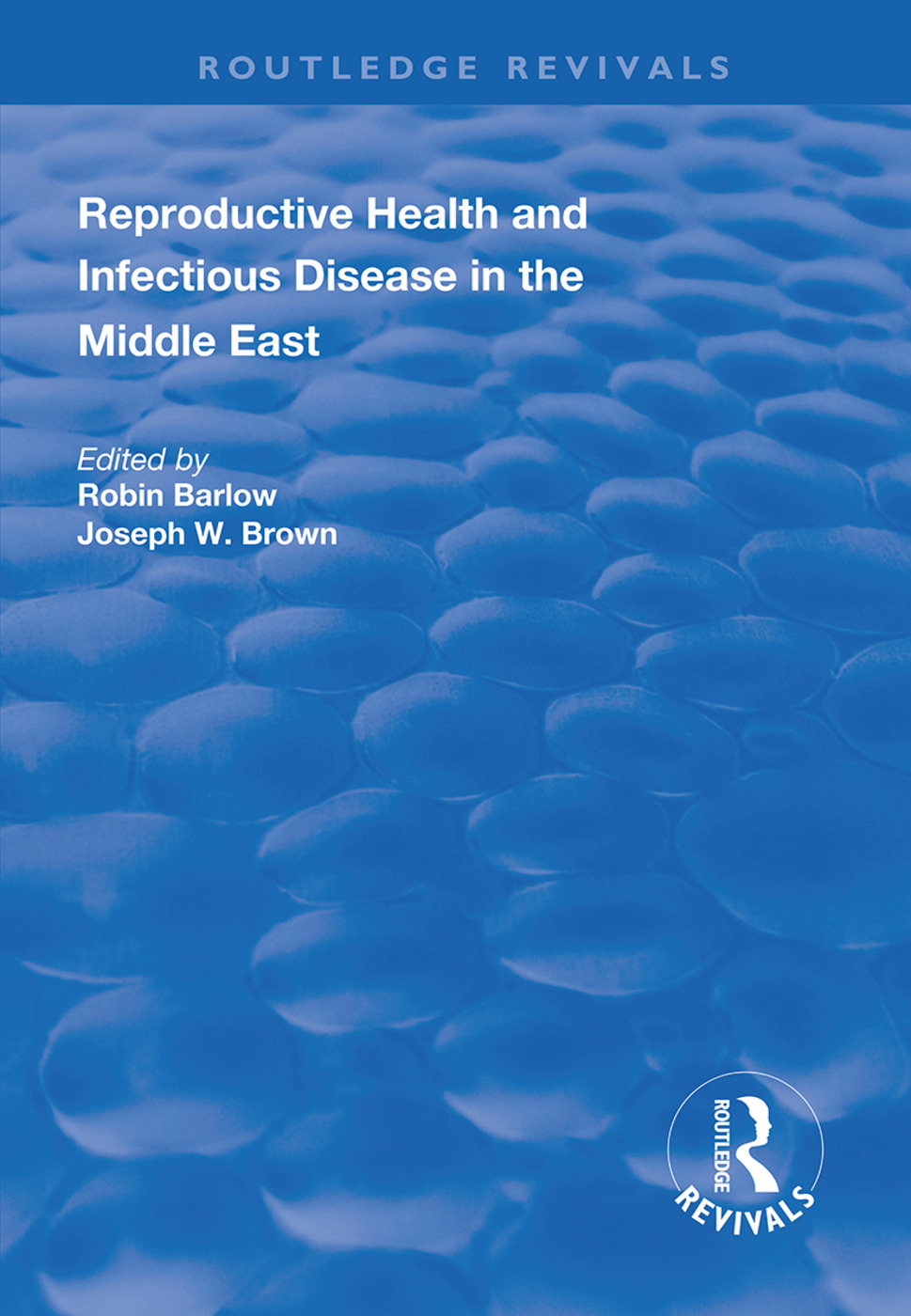 Reproductive Health and Infectious Disease in the Middle East book cover