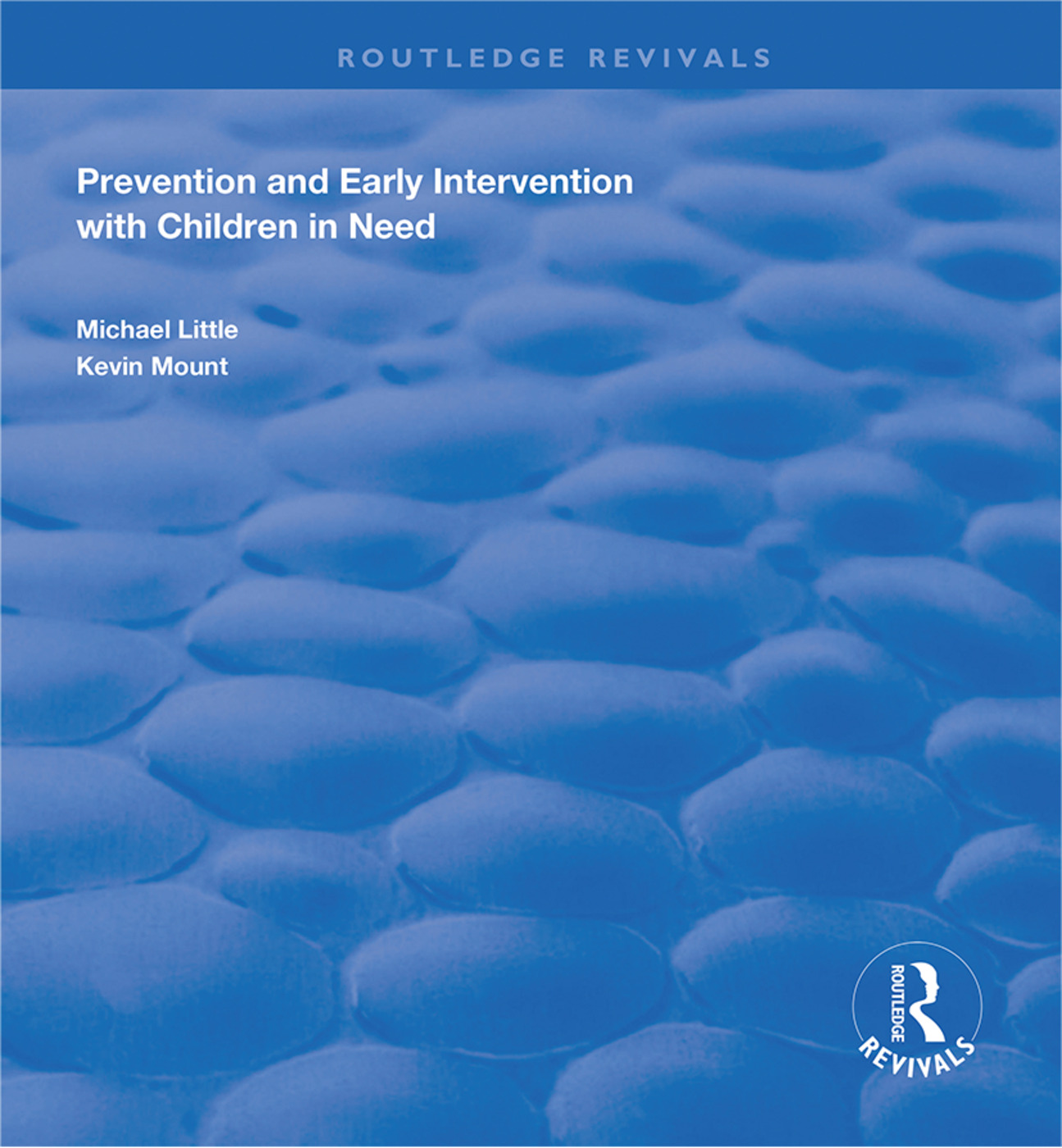 Prevention and Early Intervention with Children in Need: 1st Edition (Hardback) book cover