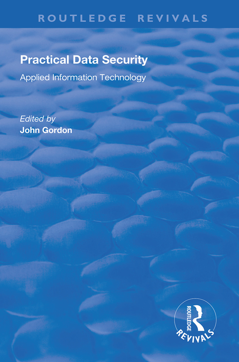Practical Data Security: 1st Edition (Hardback) book cover