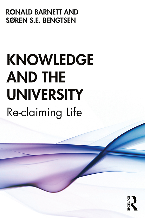 Knowledge and the University: Re-claiming Life book cover