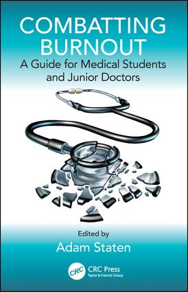 Combatting Burnout: A Guide for Medical Students and Junior Doctors book cover